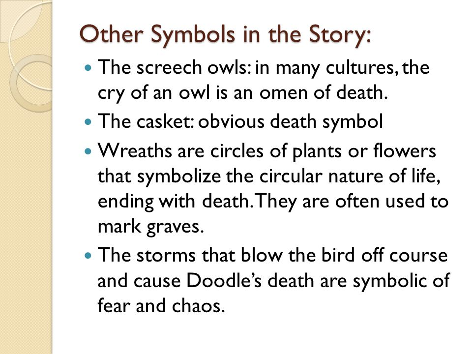 Example Paragraph: In the allegorical story The Scarlet Ibis , James Hurst uses the symbol of the grindstone to show how causing his brother's death has changed the narrator forever.