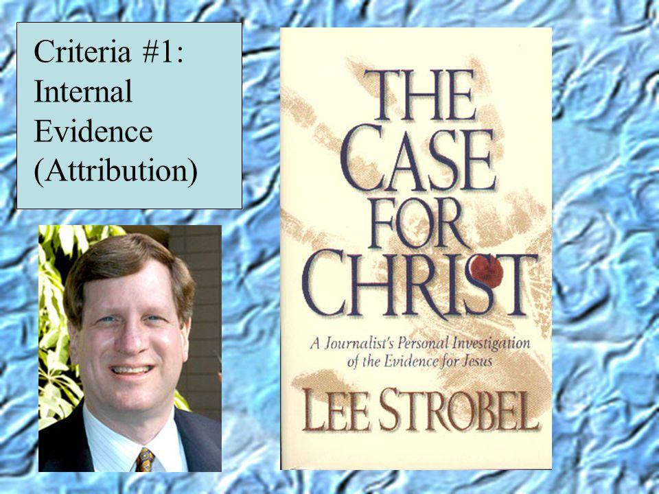 Criteria #1: Internal Evidence (Attribution)