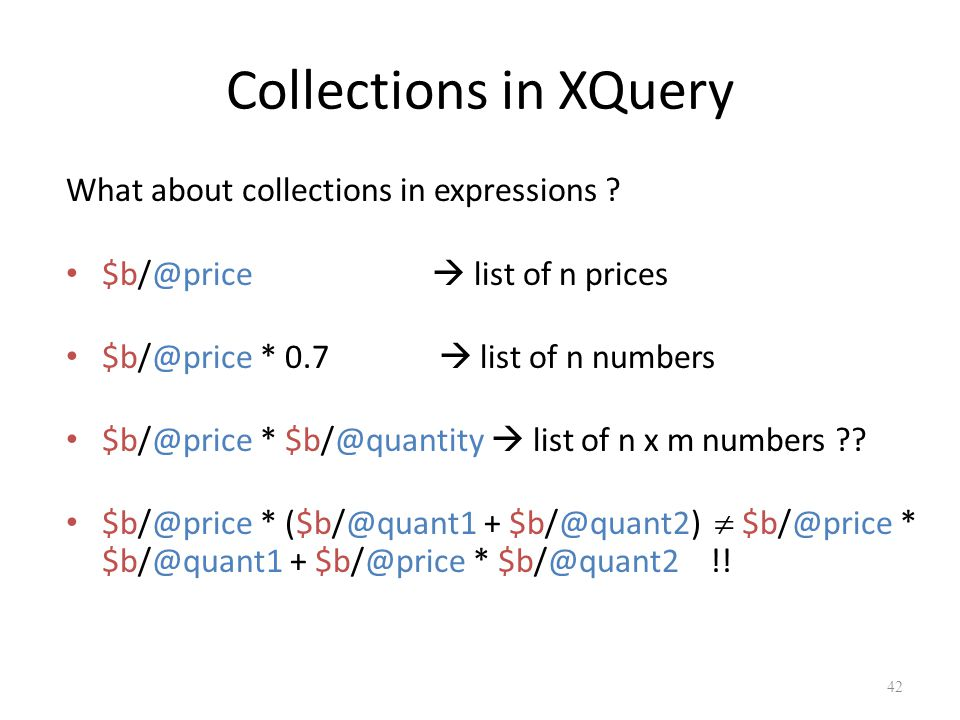 Collections in XQuery What about collections in expressions .