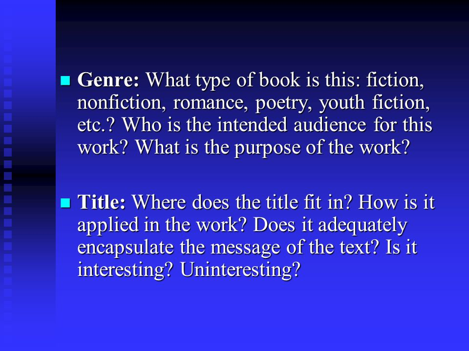 Genre: What type of book is this: fiction, nonfiction, romance, poetry, youth fiction, etc.? Who is the intended audience for this work? What is the p