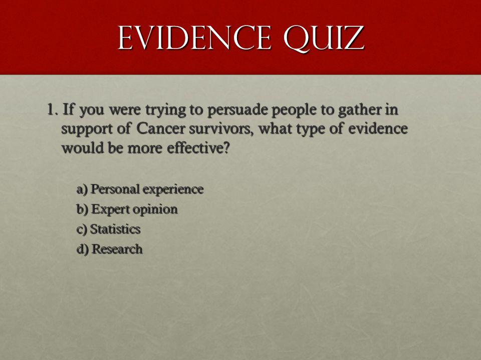 Evidence Quiz 1.