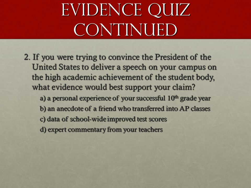 Evidence Quiz Continued 2.