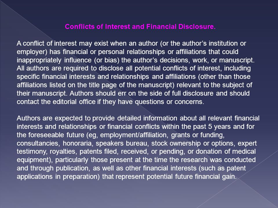 Conflicts of Interest and Financial Disclosure.