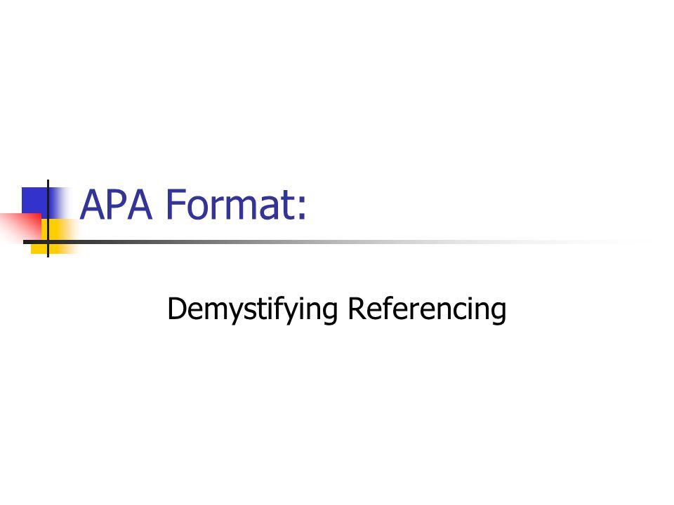 APA Format: Demystifying Referencing