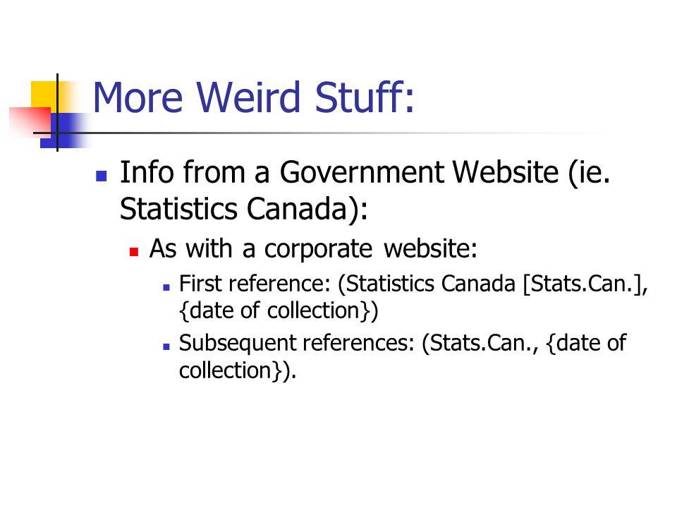 More Weird Stuff: Info from a Government Website (ie.