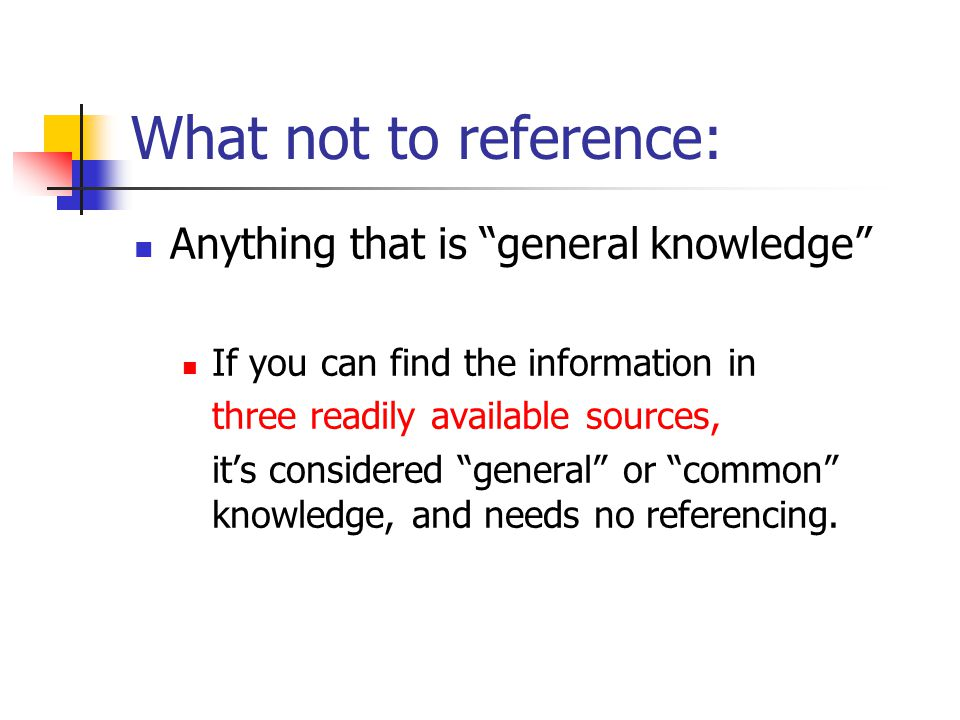 What to reference: Everything Else!