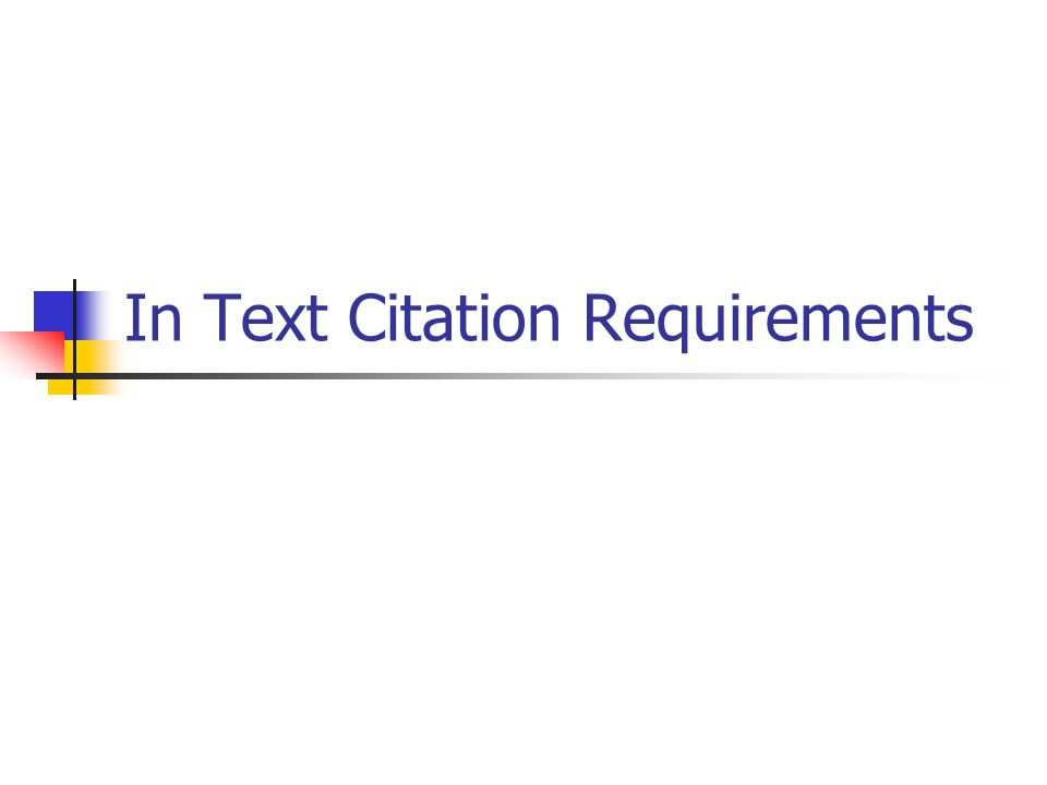 In Text Citation Requirements