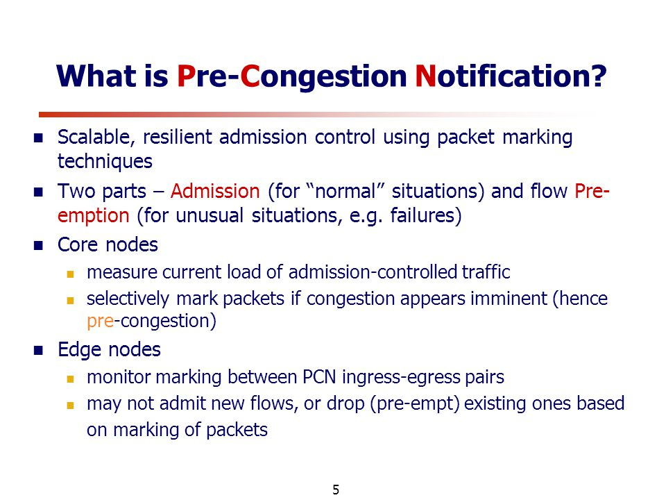 5 What is Pre-Congestion Notification.