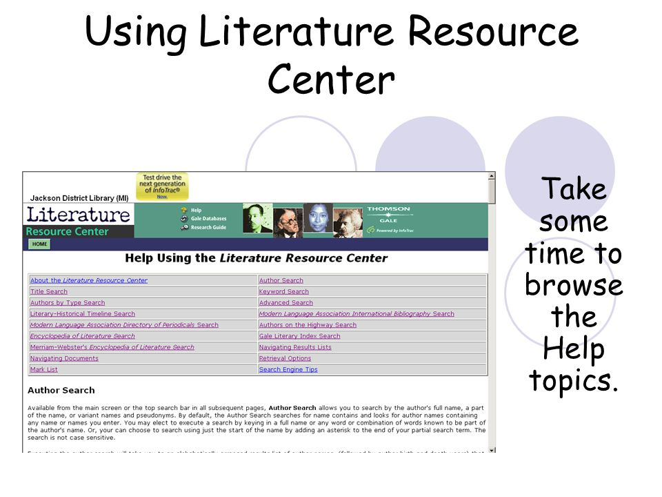 Using Literature Resource Center Take some time to browse the Help topics.
