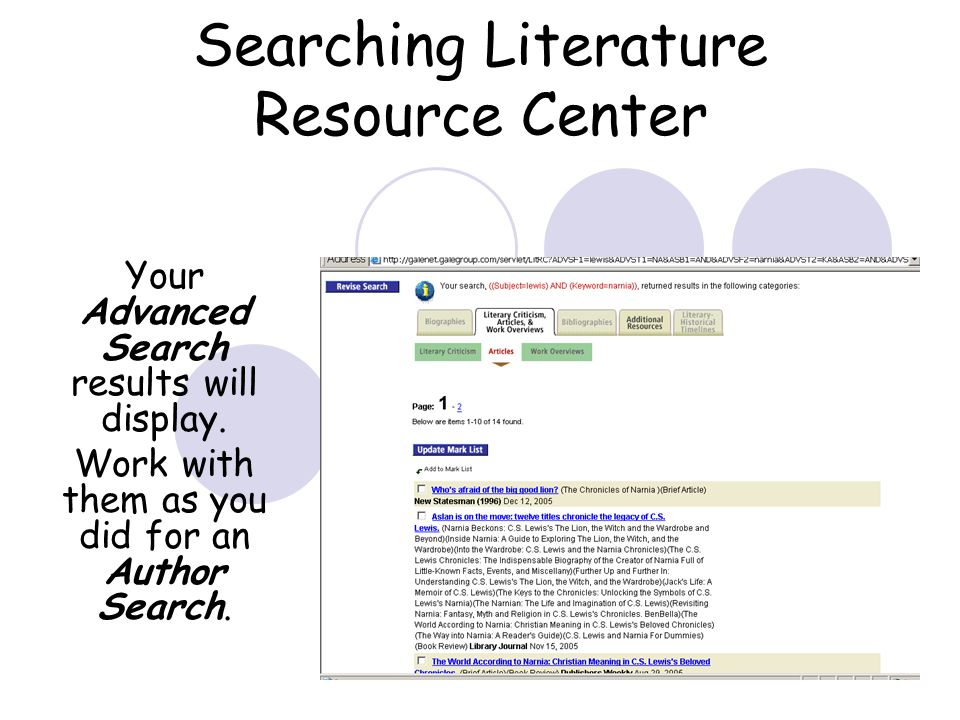 Searching Literature Resource Center Your Advanced Search results will display.