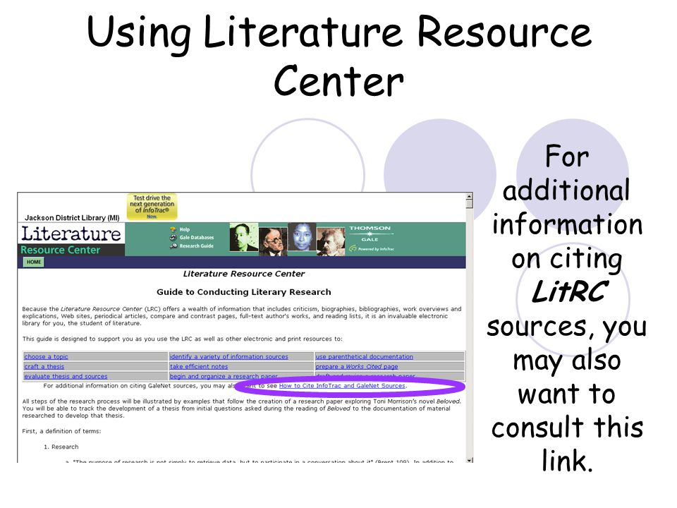Using Literature Resource Center For additional information on citing LitRC sources, you may also want to consult this link.
