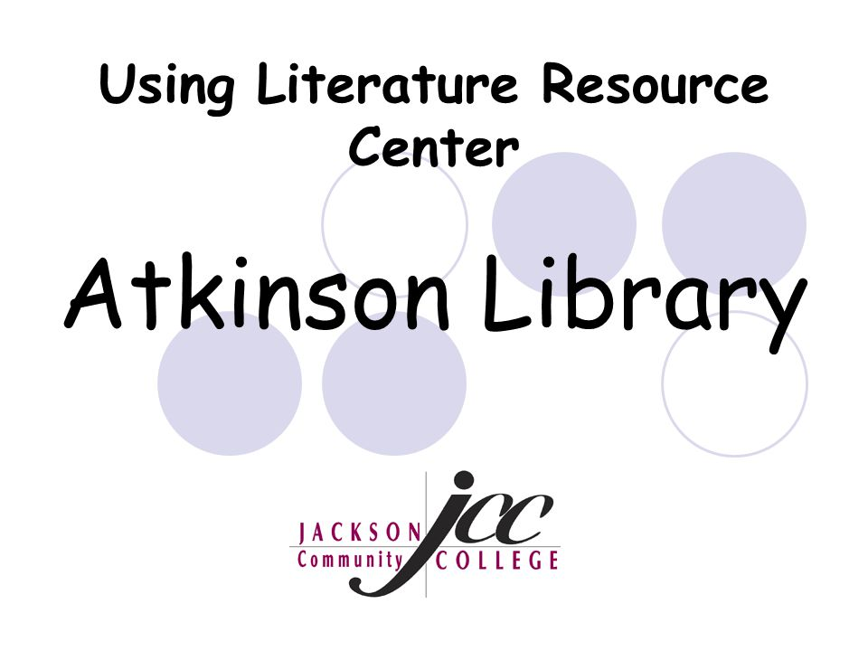 Using Literature Resource Center Atkinson Library