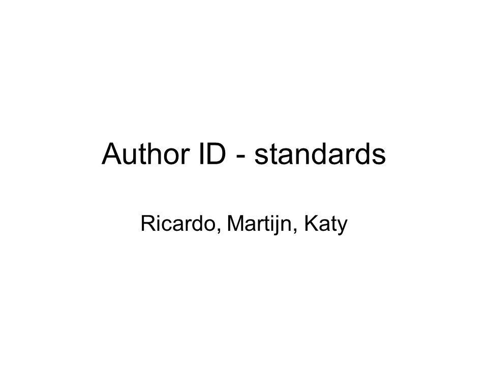 Author ID - standards Ricardo, Martijn, Katy