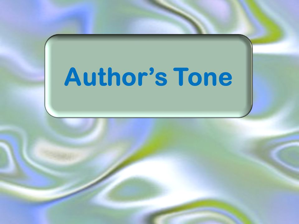 What is author's tone?