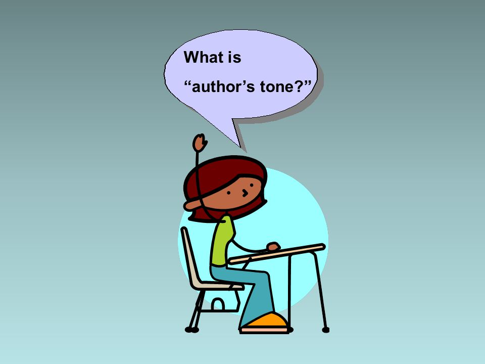 """What is """"author's tone?"""""""