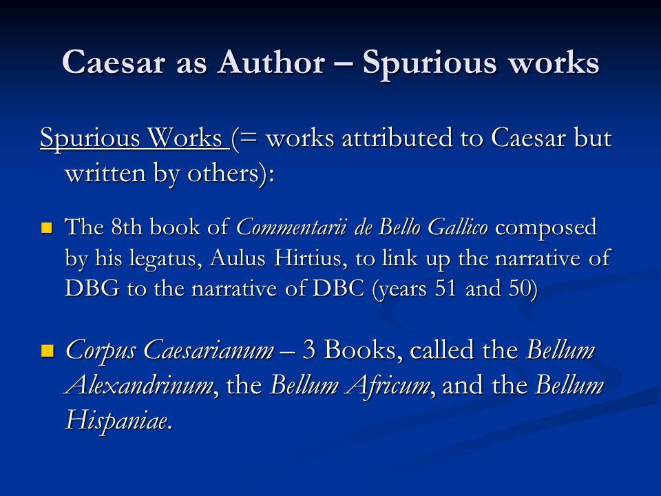 Caesar as Author - Genre The term commentarius (cf.