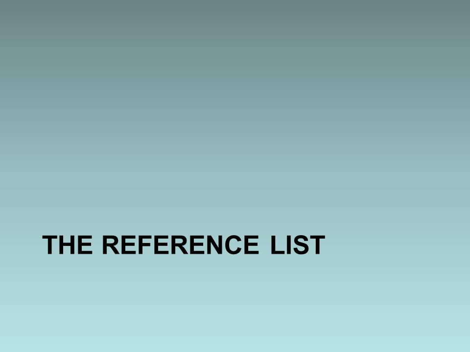 THE REFERENCE LIST