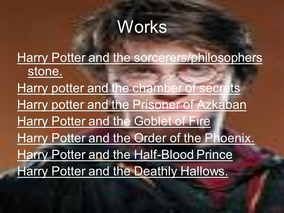 Works Harry Potter and the sorcerers/philosophers stone.