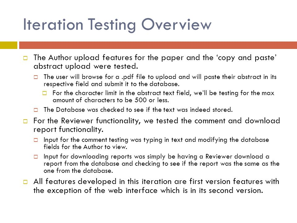 Iteration Testing Overview  The Author upload features for the paper and the 'copy and paste' abstract upload were tested.  The user will browse for
