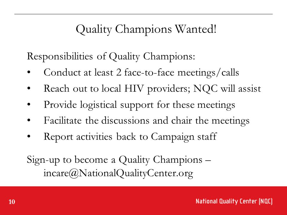 10 Quality Champions Wanted.