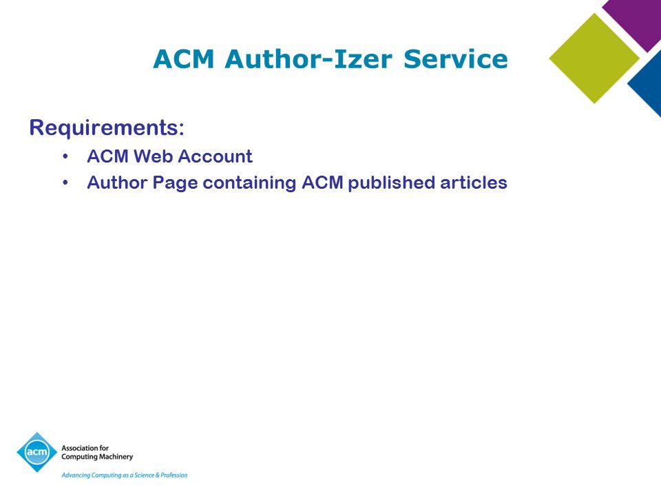 ACM Author-Izer Service Create an ACM Web Account Edit your Author Page