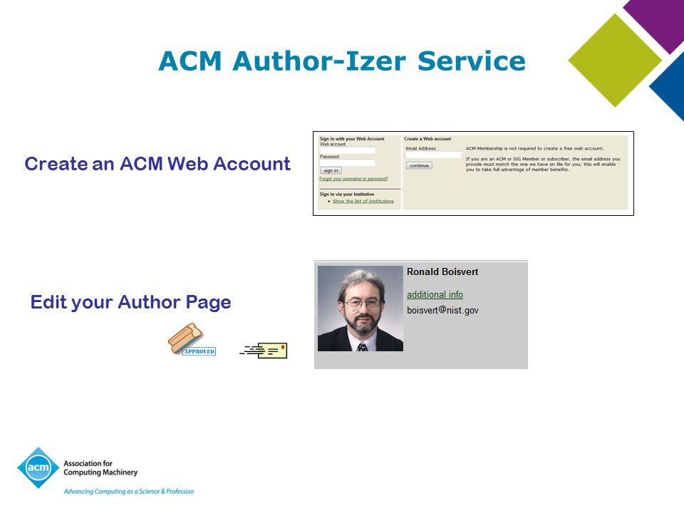 ACM Author-Izer Service Create an ACM Web Account Edit your Author Page