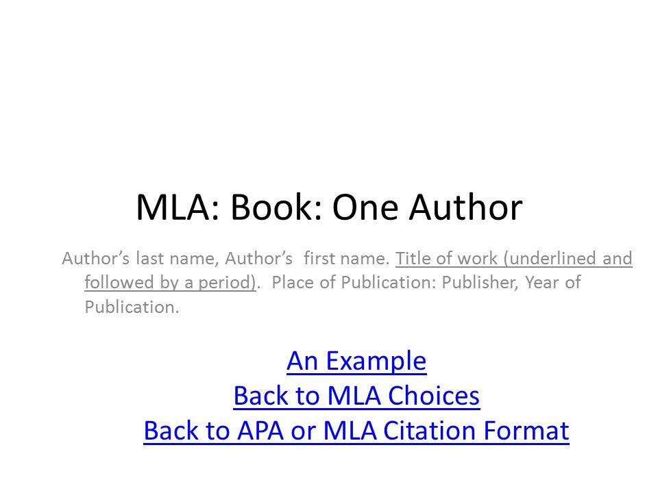MLA: Book: One Author: An Example Machalow, Robert.