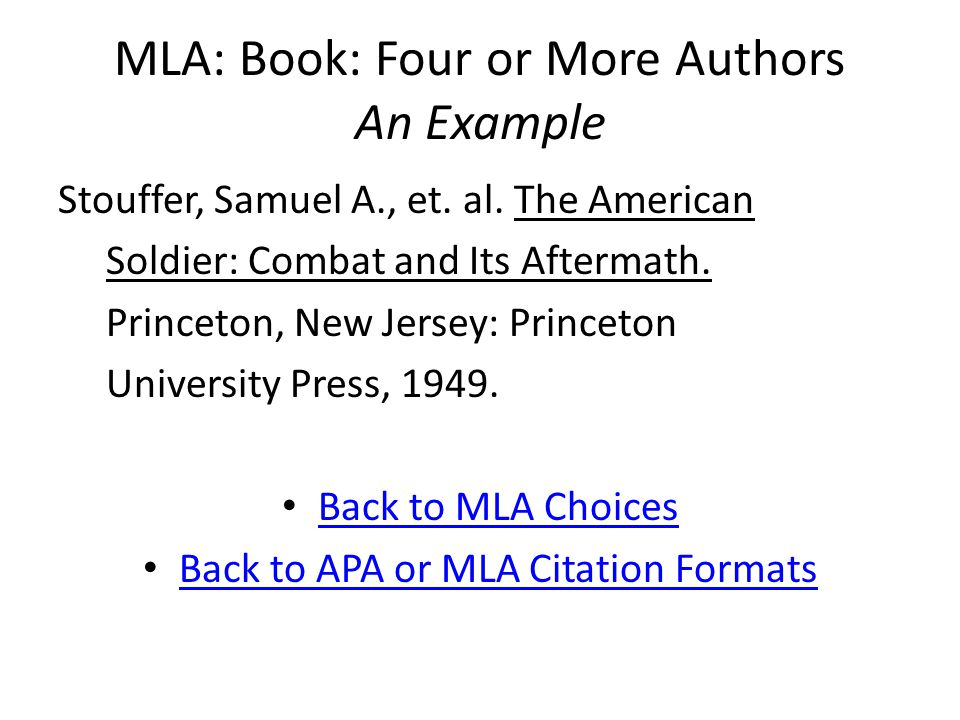 MLA: Book: Four or More Authors An Example Stouffer, Samuel A., et.
