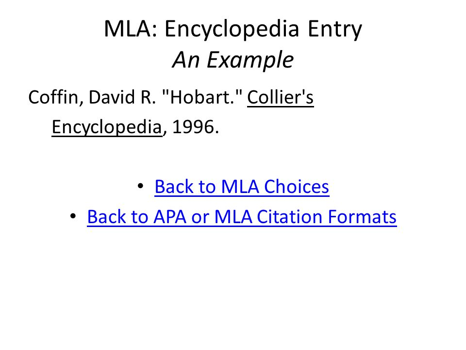 MLA: Encyclopedia Entry An Example Coffin, David R.