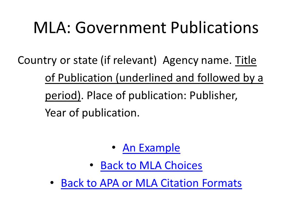 MLA: Government Publications Country or state (if relevant) Agency name.