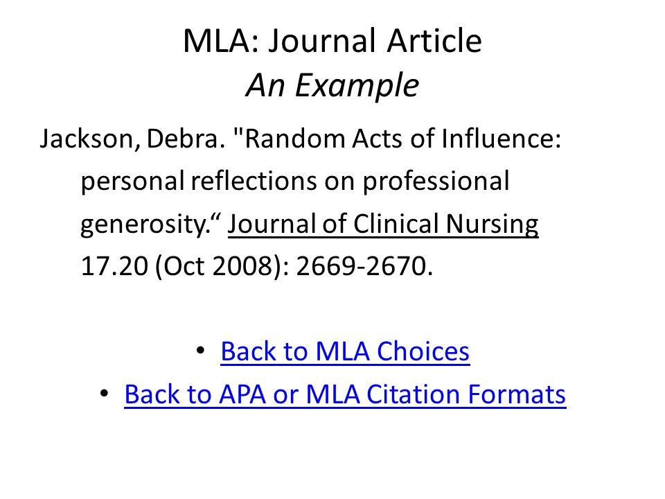 MLA: Journal Article An Example Jackson, Debra.