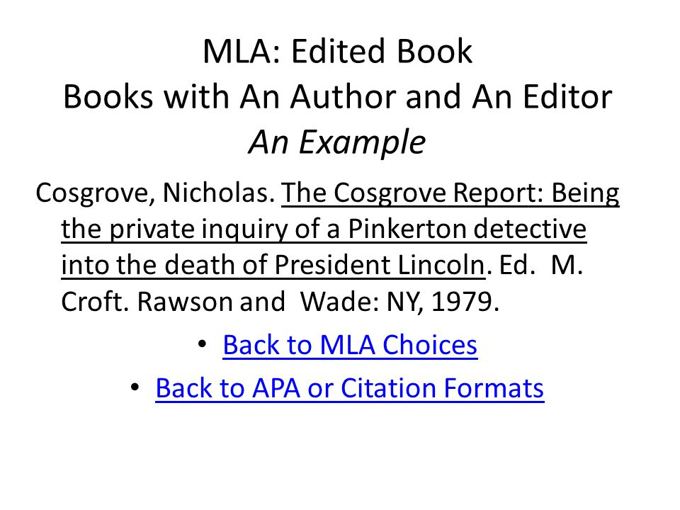 MLA: Edited Book Books with An Author and An Editor An Example Cosgrove, Nicholas.