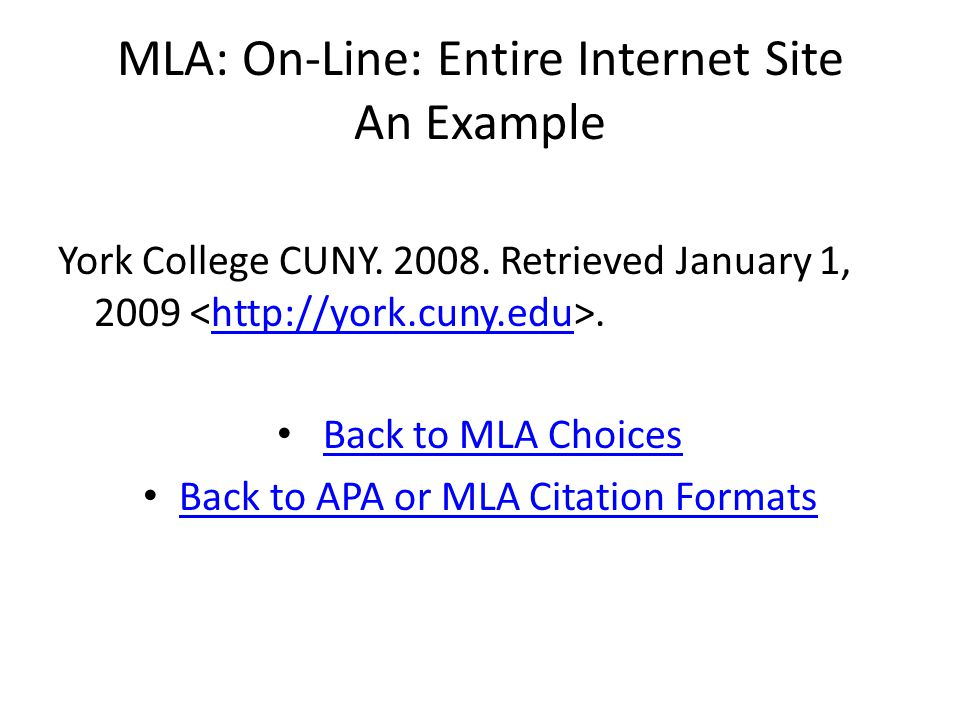 MLA: On-Line: Entire Internet Site An Example York College CUNY.
