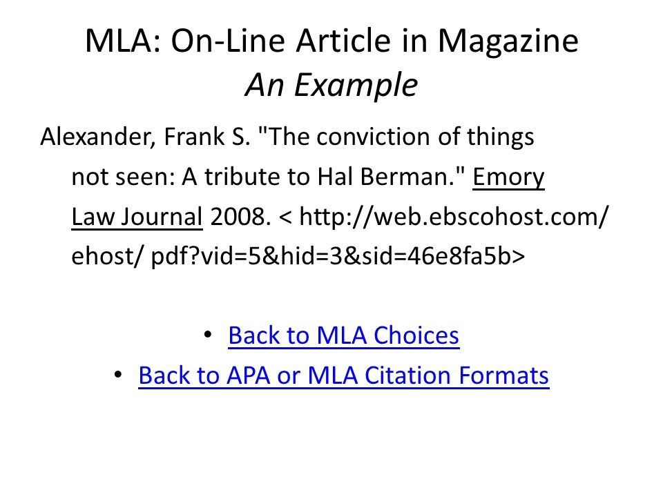 MLA: On-Line Article in Magazine An Example Alexander, Frank S.
