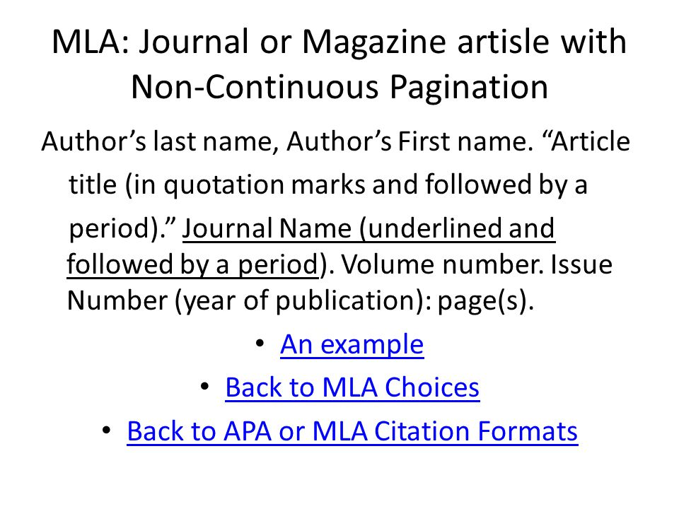 MLA: Journal or Magazine artisle with Non-Continuous Pagination Author's last name, Author's First name.