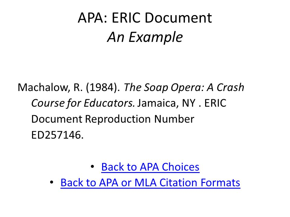 APA: ERIC Document An Example Machalow, R. (1984).