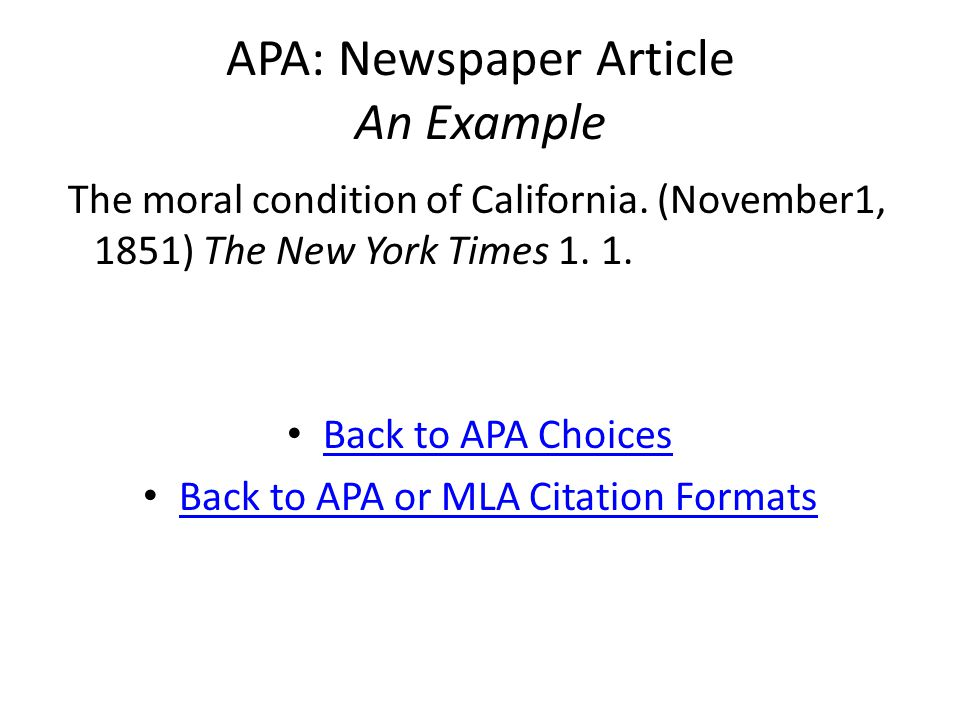 APA: Newspaper Article An Example The moral condition of California.