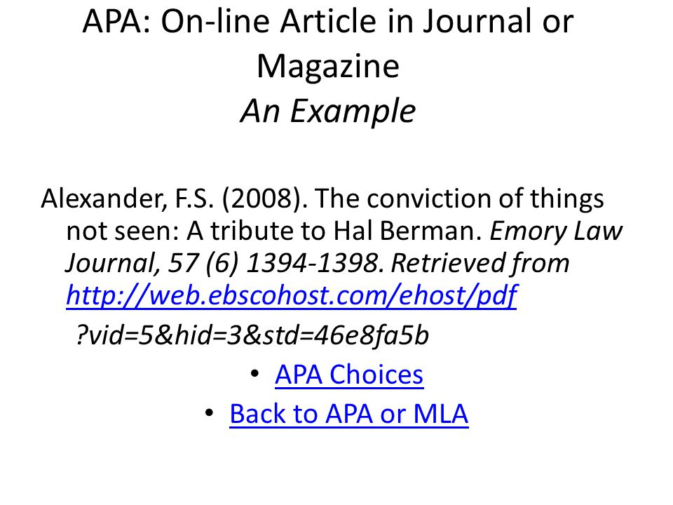 APA: On-line Article in Journal or Magazine An Example Alexander, F.S.