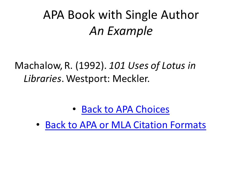APA Book with Single Author An Example Machalow, R.
