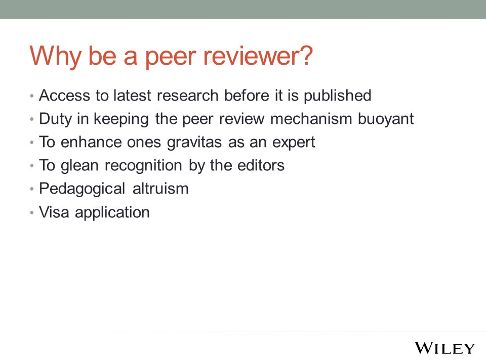 Why be a peer reviewer.
