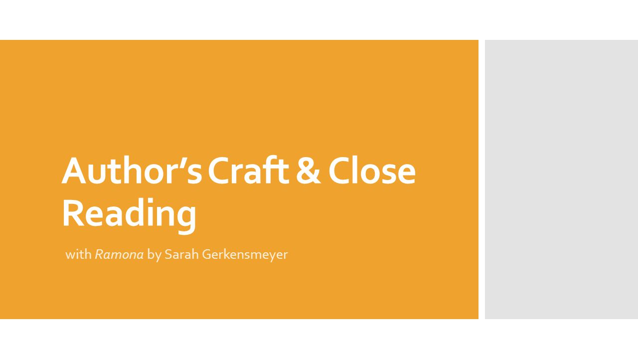 Author's Craft & Close Reading with Ramona by Sarah Gerkensmeyer