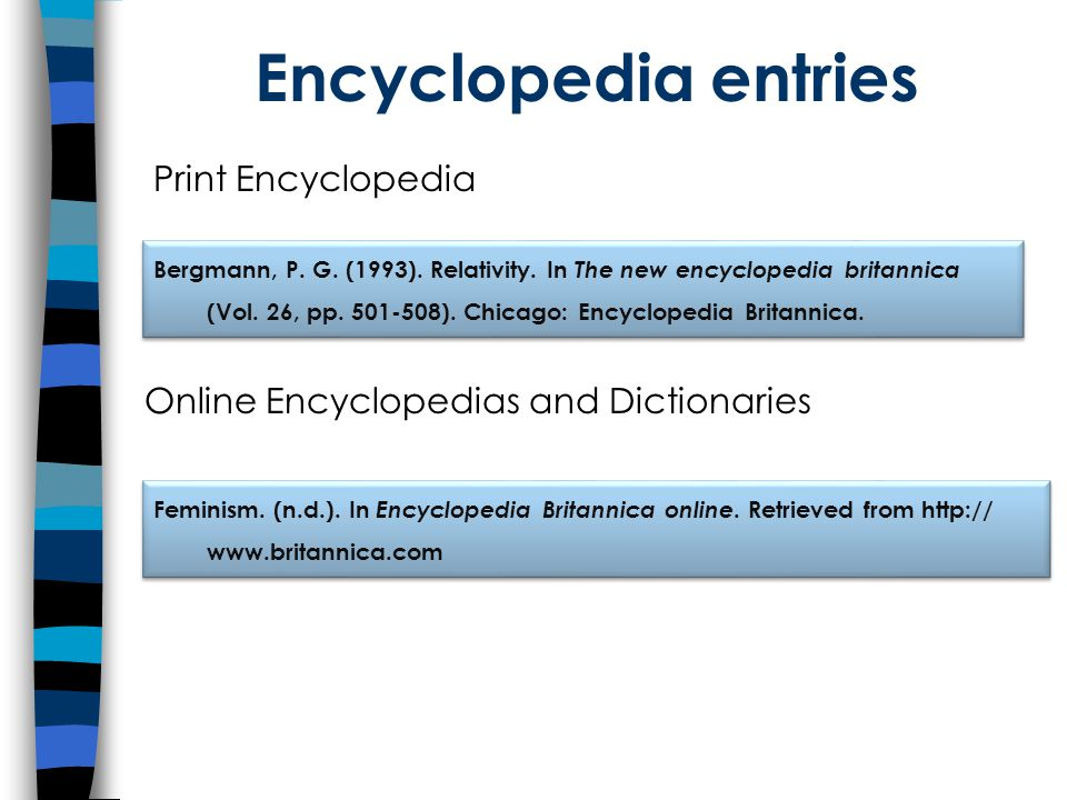 Encyclopedia entries Bergmann, P. G. (1993). Relativity.
