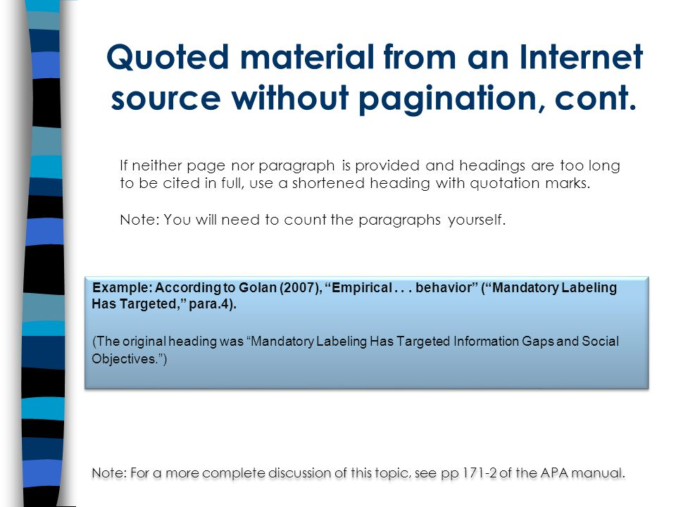 Quoted material from an Internet source without pagination, cont.