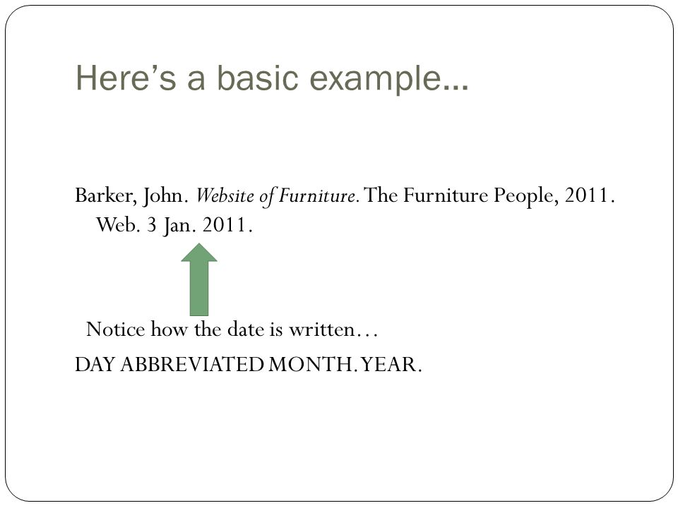 Here's a basic example… Barker, John. Website of Furniture.