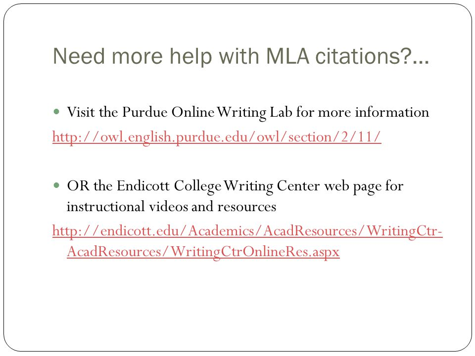 Need more help with MLA citations ...