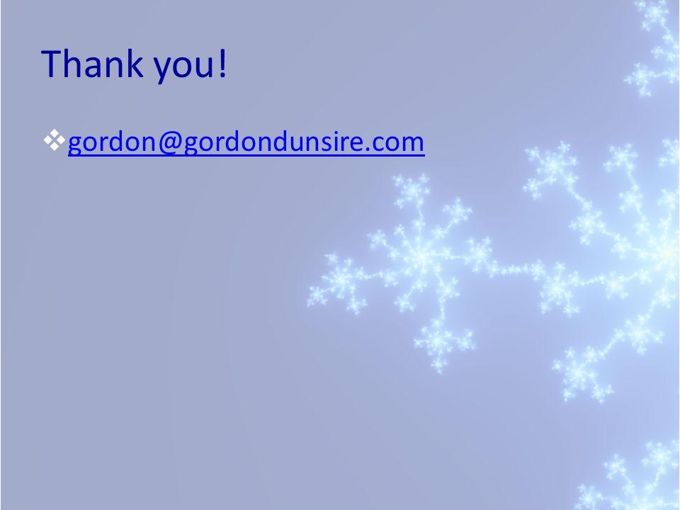 Thank you!  gordon@gordondunsire.com gordon@gordondunsire.com