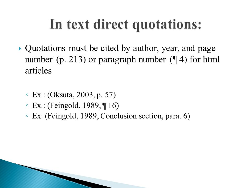  Quotations must be cited by author, year, and page number (p.
