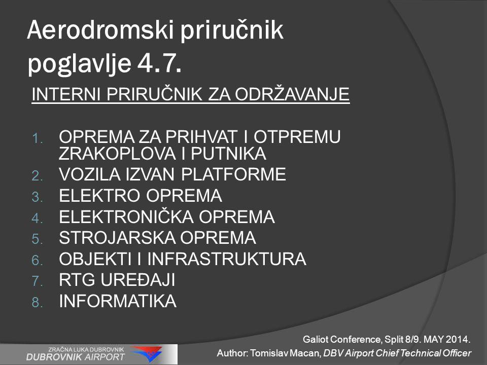 Aerodromski priručnik poglavlje 4.7. INTERNI PRIRUČNIK ZA ODRŽAVANJE 1.