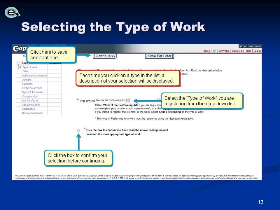 Selecting the Type of Work Click here to save and continue.