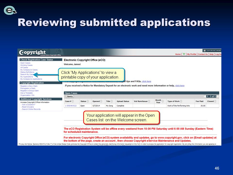Reviewing submitted applications Your application will appear in the Open Cases list on the Welcome screen.